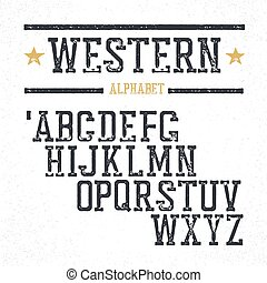 Vintage western alphabet. Stamped serif letters. Grunge style, retro looks.