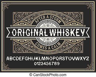 Vintage whiskey label typeface with decorative label