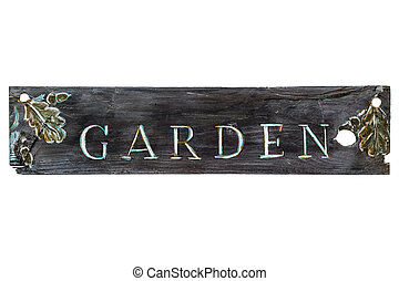 Vintage wooden sign on a white background - Garden