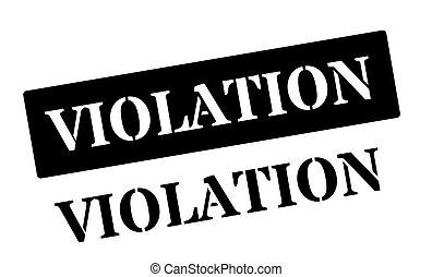 Violation black rubber stamp on white