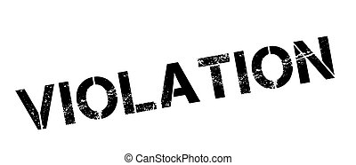 Violation black rubber stamp on white. Print, impress, overprint.