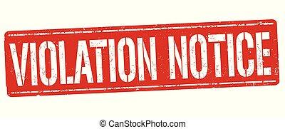 Violation notice grunge rubber stamp on white background,...