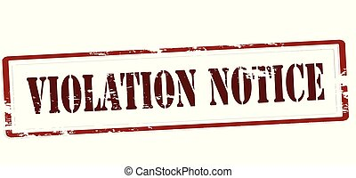 Violation notice - Rubber stamp with text violation notice...