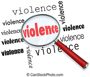 Violence Cause Investigation Magnifying Glass - Violence...