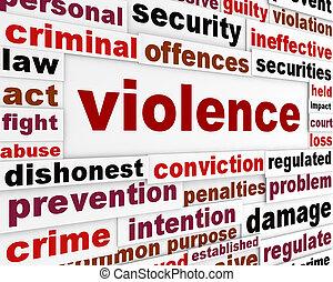 Violence criminal issue concept