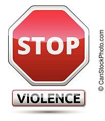 Violence - STOP traffic sign