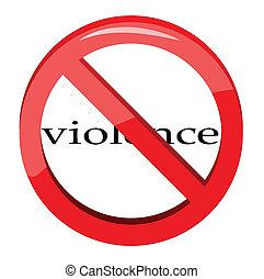 Violence written in a No Sign on white