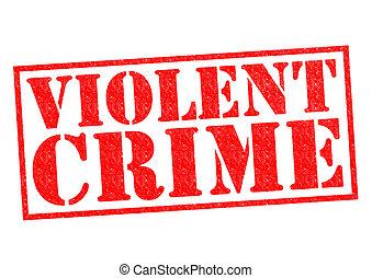 VIOLENT CRIME red Rubber Stamp over a white background.
