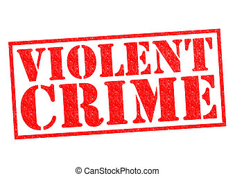 VIOLENT CRIME red Rubber Stamp over a white background.