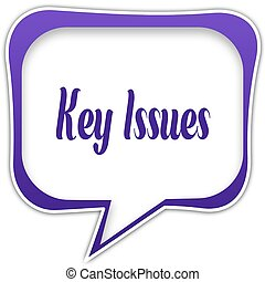 Violet square speech bubble with KEY ISSUES text message