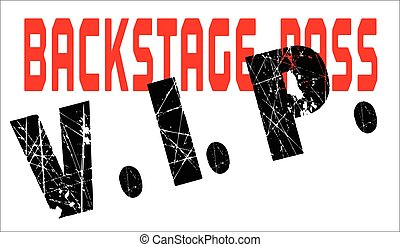 VIP BackStage Pass - A typical VIP back stage pass badge