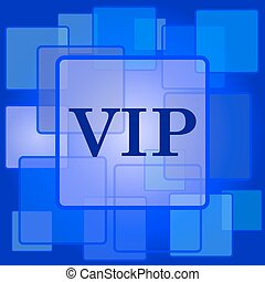 VIP icon. Internet button on abstract background.