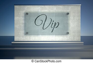 Vip, sign on stone pedestal