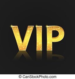 Vip text on the black background.