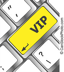 VIP written on keys on computer keyboard