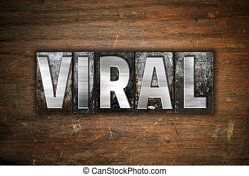 viral, concept, métal, letterpress, type