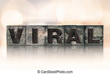 viral, concept, type, letterpress, vendange