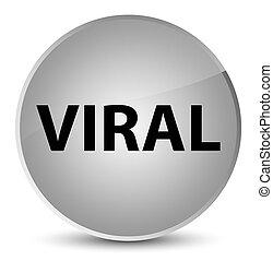 Viral elegant white round button