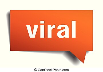 viral orange 3d speech bubble - viral orange 3d square...