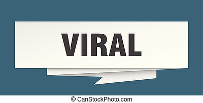 viral sign. viral paper origami speech bubble. viral tag....