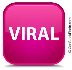 Viral special pink square button