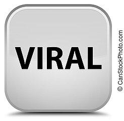 Viral special white square button