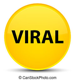 Viral special yellow round button