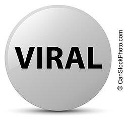 Viral white round button