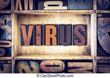 Virus Concept Letterpress Type