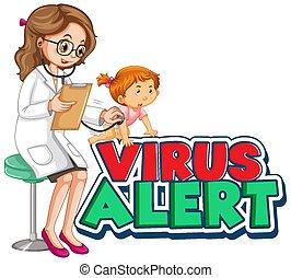 virus, conception, girl, docteur, malade, police, alerte, mot
