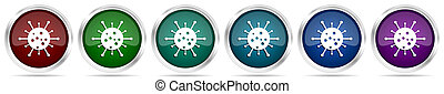 Virus, coronavirus, covid-19, infection icons, set of silver metallic glossy web buttons in 6 color options isolated on white background