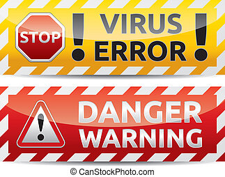 Virus warning banner - Danger virus warning and danger...