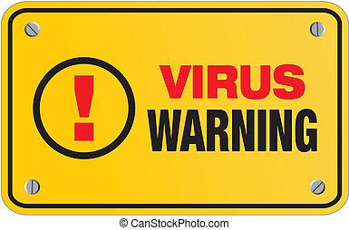 virus warning yellow sign