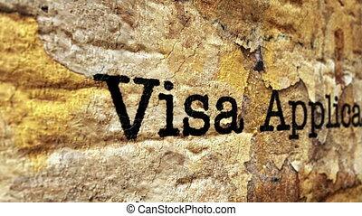 Visa application grunge concept