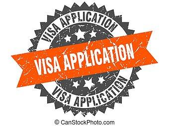 visa application stamp. grunge round sign with ribbon - visa...