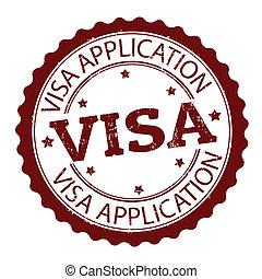 Visa application stamp - Grunge rubber stamp with text Visa...