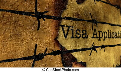 Visa application text against barbwire