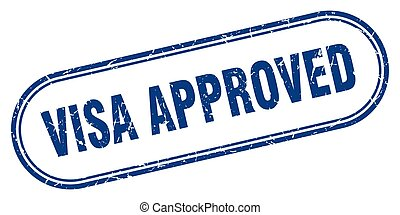 visa approved stamp. rounded grunge textured sign. Label - ...