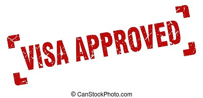 visa approved stamp. square grunge sign isolated on white background