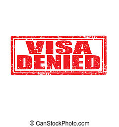 Visa Denied-stamp - Grunge rubber stamp with text Visa...