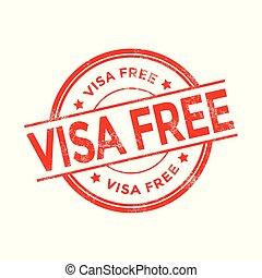 Visa free stamp.