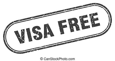 visa free stamp. rounded grunge textured sign. Label