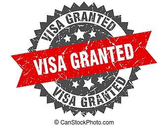 visa granted stamp. grunge round sign with ribbon - visa ...