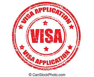 Visa -stamp - Grunge rubber stamp with text Visa application...