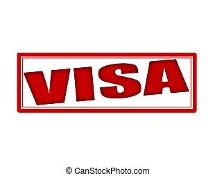 Visa - Stamp with word visa inside, vector illustration