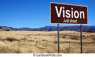 Vision brown road sign