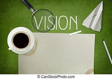 Vision concept on blackboard
