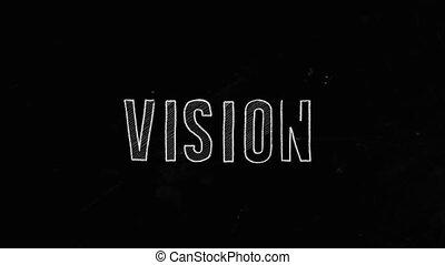 Vision Concept Written On Blackboard