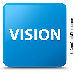 Vision cyan blue square button