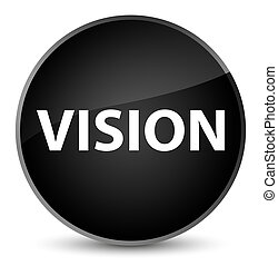 Vision elegant black round button